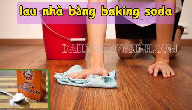 Cách lau sàn bằng baking soda đơn giản, dễ thực hiện