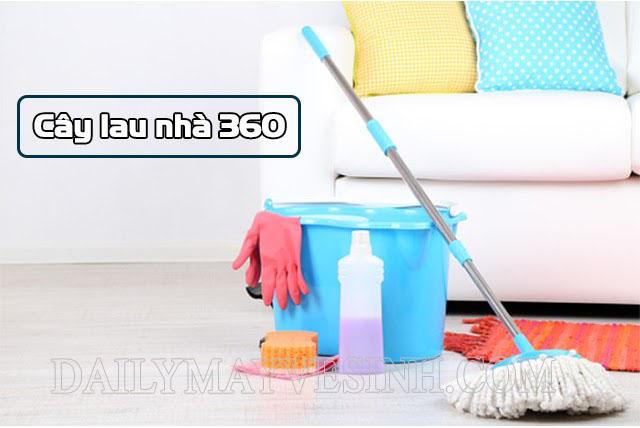 Cây lau nhà 360 mang đến nhiều lợi ích trong việc dọn dẹp nhà cửa